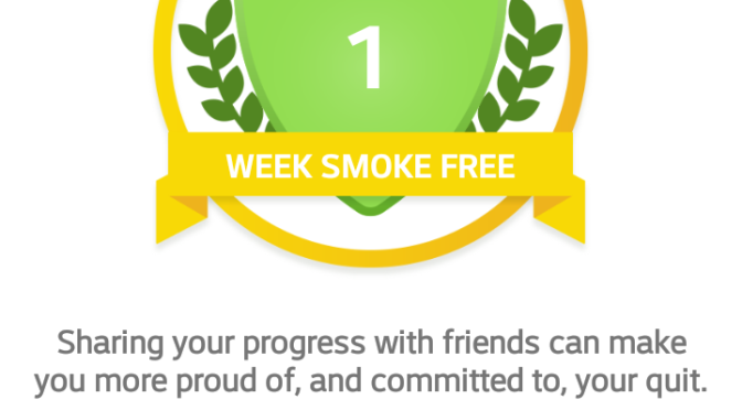 I have been smoke free for a week