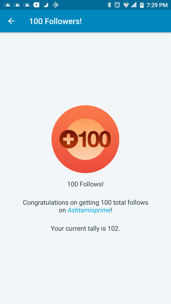 I have reached 100 followers